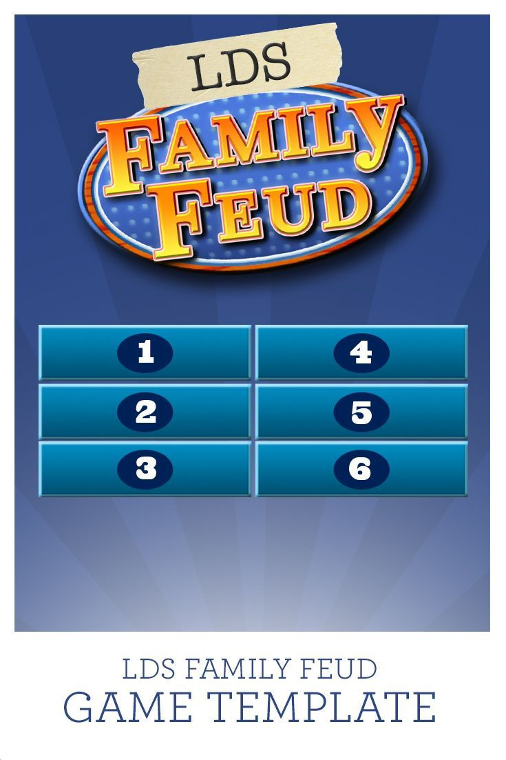Use this LDS Family Feud game template with 38 questions