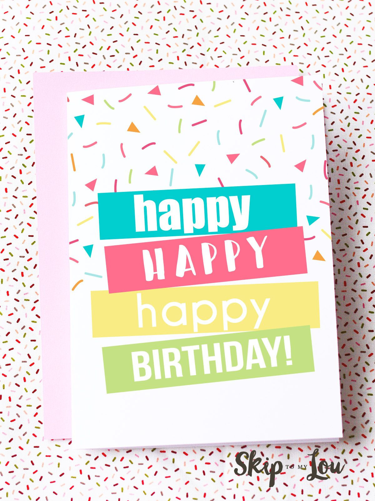 Free printable happy birthday card Need a last minute